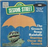 SESAME STREET – OSCAR THE GROUCH – VINYL RECORD – GROUCH SONG - RAINFALLS - 1976 - CTW 99010 - Bambini