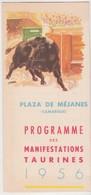 France MEJANES CAMARGUES -3 Dépliants 1956 -corrida Culture Riz Chevaux Manades Taureaux - Dépliants Touristiques