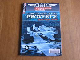 AERO JOURNAL Revue Hors Série N° 2 Guerre Aviation 40 45 Combats Dans Le Ciel De Provence 1944  Opération Dragoon USAAF - AeroAirplanes