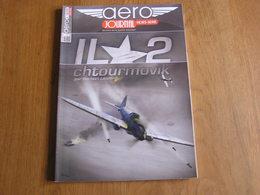 AERO JOURNAL Revue Hors Série N° 16 Guerre Aviation 40 45 Il 2 Chtourmovik Armée Rouge Iliouchine II-2 Chasseur Avion - AeroAirplanes