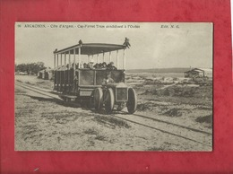 CPA - Arcachon - Côte D'Argent - Cap Ferret Tram Conduisant à L'Océan - Arcachon