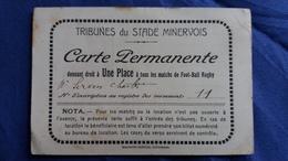 CARTE PERMANENTE TRIBUNES DU STADE MINERVOIS MATCHS FOOTBALL RUGBY M SERVEN  IMPR GABELLE - Cartes
