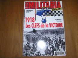 ARMES MILITARIA Magazine Hors Série N° 70 Guerre 14 18 1918 Aviation Char Mark 4 Tank Verdun Somme Marne Poilu Tranchée - Guerra 1939-45