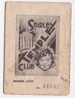 CARTE DE MEMBRE ACTIF SHIRLEY TEMPLE CLUB - Vieux Papiers