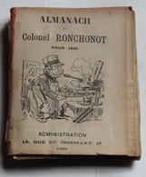 Almanach Du Colonnel RONCHONOT POUR 1896 ADMINISTRATION 15 Rue Du Croissant Paris - Other