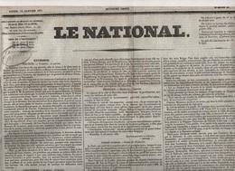 LE NATIONAL 31 01 1831 - POLOGNE - BELGIQUE - PARTI DE LA PAIX LEGITIMISTES - CAVALERIE - MONACO - DRAPEAU TRICOLORE RIO - Journaux - Quotidiens