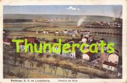 CPA RODANGE LUXEMBOURG CHEMIN DE BRUK - Rodange