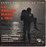 45T. BO Film : LE SOLEIL DANS L'OEIL - Musique De Maurice JARRE - Música De Peliculas