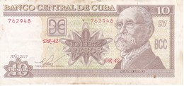 BILLETE DE CUBA DE 10 PESOS DEL AÑO 2015  (BANKNOTE) MAXIMO GOMEZ - Cuba