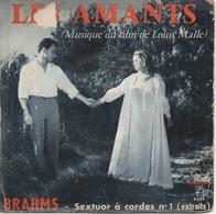 45T. BO Film : LES AMANTS De Louis MALLE. Musique De BRAHMS. Photo Jeanne MOREAU - Música De Peliculas