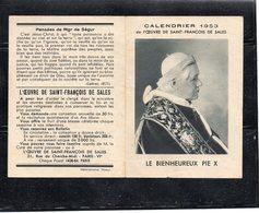 """Calendrier Religieux 1953 De L ' Oeuvre De Saint François De Sales """" Le Bienheureux Pie X """" - Petit Format : 1941-60"""