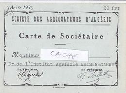 Société Des Agriculteurs D' Algérie Carte De Sociétaire 1935 - Timbre Fiscal Algérie 5 C - RV - - Fiscaux