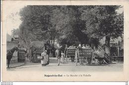 28 . Eure Et Loir :  Nogent Le Roi : Le Marché A La Volaille . - Nogent Le Roi