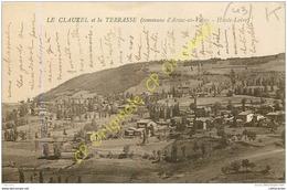 43. LE CLAUZEL Et La TERRASSE . Commune D' ARSAC EN VELAY . - France