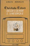 Christophe Colomb Redécouvre L'Amérique Article De Louis Merlin Sur La Télévision En 1952 - Audio-Visual