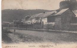 LA ROCHE EN ARDENNE / LE NOUVEAU PONT  1907 - La-Roche-en-Ardenne