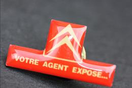 """Pin's """"Votre Agent Expose""""  Citroën - Automobiles PSA - Citroën"""