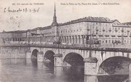 Torino Ponte In Pietra Sul Po Plazza Vitt Eman Mole Antonelliana - Italia