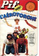 Pif Gadget N°384 - Les Charlots Racontent... - Jeux Du Tour De France 1976 -  Sandberg Père Et Fils - Amicalement Votre - Pif Gadget