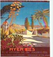 Publicite - Hyères Et Le Littoral Des Maures - Illustration De Géo Dorival - 1914 - Reproduction D'Affiche Publicitaire - Publicité