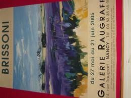 Affiche Poster - Kunst Art - Exposition Peintre Brissoni - Galerie Raugraff - Nancy 2005 - Affiches