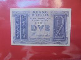 ITALIE 2 LIRE 1939 CIRCULER (B.11) - [ 1] …-1946 : Royaume