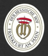 Etiquette Hôtel Der Hessische Hof à Francfort.     Luggage Label. - Etiquettes D'hotels