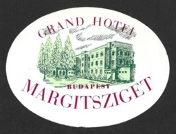 Etiquette Grand Hôtel Margitsziget à Budapest.     Luggage Label. - Etiquettes D'hotels