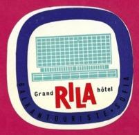 Etiquette Grand Hôtel RILA à Sofia En Bulgarie.     Luggage Label. - Etiquettes D'hotels