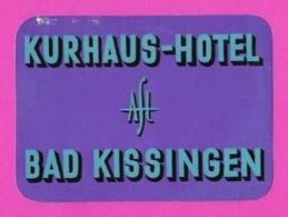 Etiquette Kurhaus Hôtel à Bad Kissingen.  Allemagne.   Luggage Label. - Etiquettes D'hotels