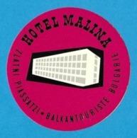 Etiquette  Hôtel Malina à Zlatni Piassatzi En Bulgarie.   Luggage Label. - Etiquettes D'hotels