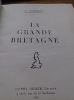 La Grande Bretagne CAZAMIAN Henri Didier 1934 - Livres, BD, Revues