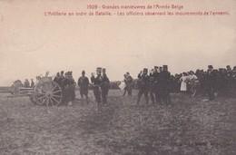 1909 Grandes Manoeuvres De L Armee Belge L Artillerie En Ordre De Bataille Les Officiers Observant Les Mouvements De L E - Guerre 1914-18