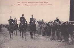 1909 Grandes Manoeuvres De L Armee Belge Le Prince Albert De Belgique Suivant Les Operations Militaires - Guerre 1914-18
