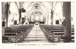 GRANGES SUR VOLOGNE (88) - Intérieur De L' Eglise - Ed. Emmanuel, Granges - Granges Sur Vologne