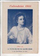 Calendrier 1953 La Petite Oeuvre Du Sacre Coeur - Petit Format : 1941-60