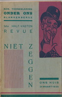 1935 Programme Tooneelkring Onder Ons Blankenberghe Théâtre En 32 Pages - Programmes