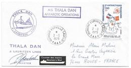 8 - TAAF PO 79 Du 2.3.79 En Terre Adélie. Cachets Du THALA DAN, Signature Du Master PETER GRANHOLM. - Terres Australes Et Antarctiques Françaises (TAAF)