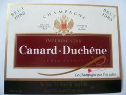 Ancienne étiquette  CHAMPAGNE  CANARD-DUCHENE - Champagne