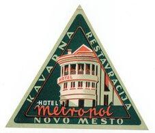 1970s YUGOSLAVIA, SLOVENIA, NOVO MESTO, HOTEL LABEL, HOTEL METROPOL - Hotel Labels