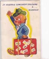 13 / MARSEILLE / CARTE A SYSTEME / JE VOUDRAIS DEMEURER TOUJOURS A MARSEILLE - Sin Clasificación