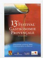 Carte Pub :   13e FESTIVAL DE LA GASTRONOMIE PROVENÇALE AU PAYS D'AIX - - Advertising