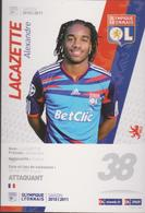 FOOTBALL CP  ALEXANDRE LACAZETTE  OLYMPIQUE DE LYON 2010/11 - Soccer