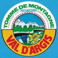 Etiquettes De Fromage.  Tomme De Montagne.   Val D'Argis (Jura).   Neuve. - Cheese