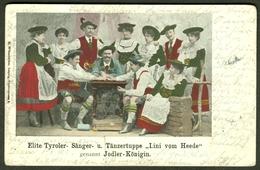 """BAYERN Jodeln Trachten  Fingerhakeln 1905 """" Elite Tyroler Sänger- U.Tänzertruppe Lini Vom Heede Gen.Jodler Königin """" - Musik Und Musikanten"""