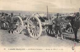 CPA L ARMEE FRANCAISE ARTILLERIE DE FORTERESSE MORTIER DE 220 MM - Materiaal