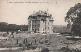 PODENSAC - Château Thévenot, En Construction , Juin 1918 - France