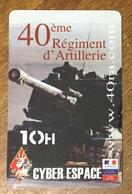 ARMÉE 40eme REGIMENT D'ARTILLERIE CANON SOLDAT MILITAIRE CARTE PASSMAN 10H WIFI WI FI INTERNET TÉLÉCARTE PHONECARD - Leger