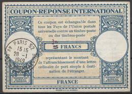 FRANCE Lo14 ms. 30 / 25 FRANCS Intern. Reply Coupon Reponse IRC IAS Antwortschein O PARIS VIII R. LA BOETIE 15.4.49 - Coupons-réponse