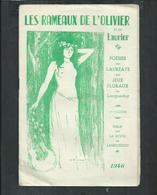 Les Rameaux De L'olivier Et Du Laurier, Poésies Des Laureats Des Jeux Floraux Du Languedoc En 1946, 18 Pages - Autres